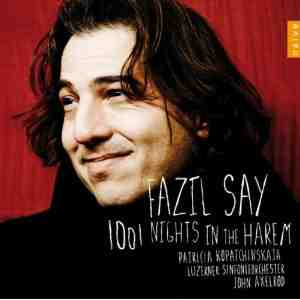 Fazil Say 1001 Nights Harem