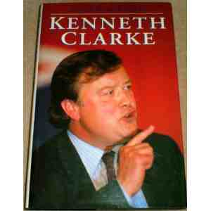 Kenneth Clarke Biography Malcolm Balen