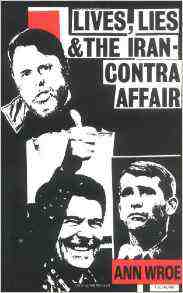 Lives Lies Iran Contra Affair Wroe