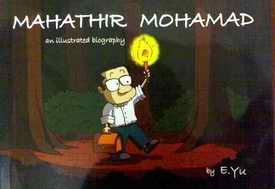 Mahathir Mohamad: An illustrated biography