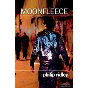 Moonfleece Modern Plays Philip Ridley
