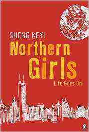 Northern Girls Life Sheng Keyi