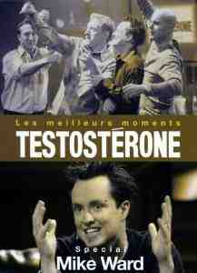 Testosterone Meilleurs Moments Special Mike