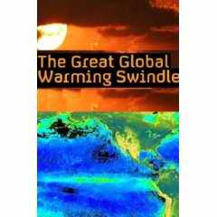 The Great Global Warming Swindle DVD