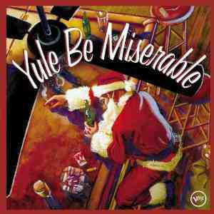 Yule Be Miserable Various