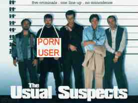 usual suspects porn user