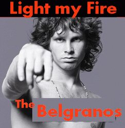 Light My Fire by the Balgranos