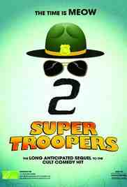 Poster Super Troopers 2 2017 Jay Chandrasekhar