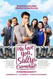 Poster We Love You Sally Carmichael 2017 Christopher Gorham